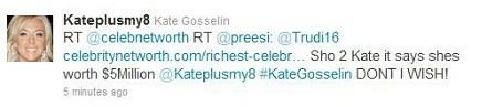 @celebnetworth @kateplusmy8 - Kate Gosselin Net Worth Tweet